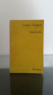 Gustave Flaubert Salammbô Reclam, Stuttgart, 1982