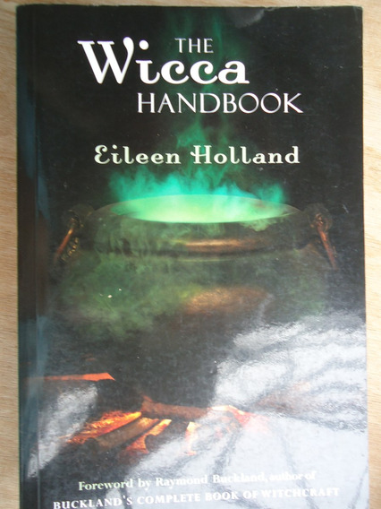 Livro - The Wicca Handbook - Eileen Holland