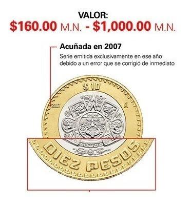 Moneda De 10 Pesos 2007 Grafila Invertida