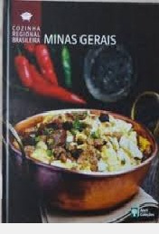 Cozinha Regional Brasileira - Minas Gera -