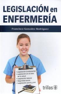 Legislación En Enfermería Francisco González Rdguez Trillas