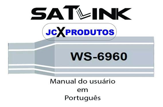 Manual Satlink 6960 Em Português Completo Envio Por Email