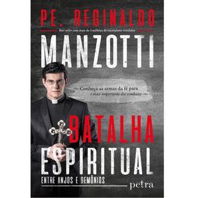 Padre Reginaldo - Livro Batalha Espiritual
