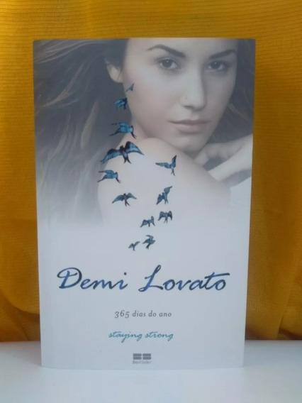 Demi Lovato - 365 Dias Do Ano: Staying Strong