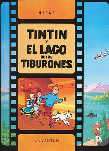 Tintin (r) Y El Lago De Los Tiburones