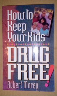 How To Keep Your Kids Drug Free!