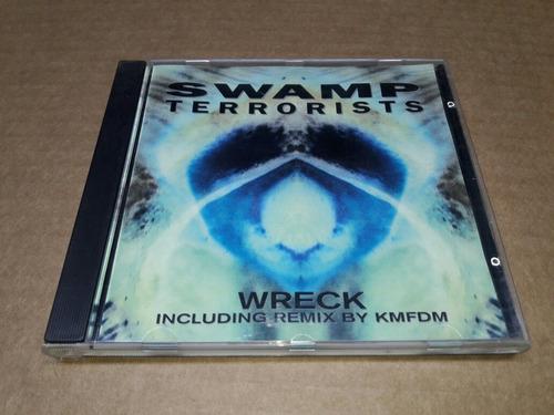 Swamp Terrorists - Wreck (cd Imp)