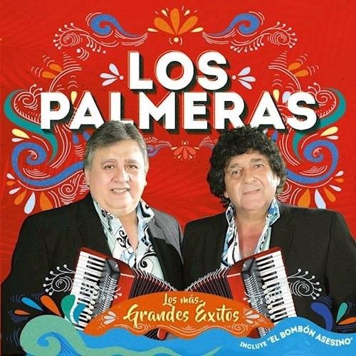Los Mas Grandes Exitos - Los Palmeras (cd)