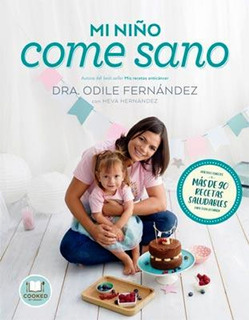 Mi Niño Come Sano - Odile Fernandez - Libro Envio Rapido