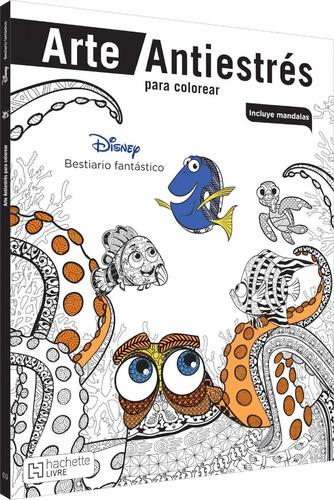 Imagen 1 de 4 de Colorea Disney Pixar Bestiario Fantastico Libro Mandalas Art