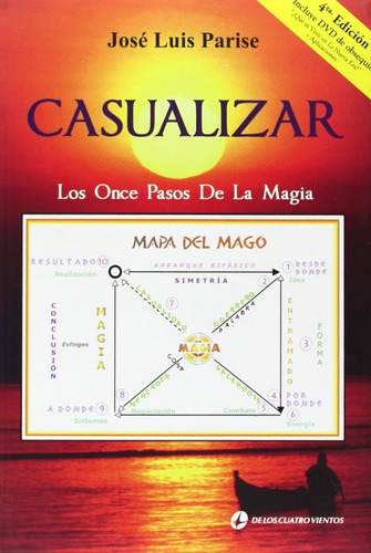 Imagen 1 de 2 de Libro Casualizar Los Once Pasos De La Magia -parise Jose Lui