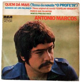 Antonio Marcos - Quem Dá Mais - Compacto Vinil