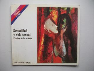 Sexualidad Y Vida Sexual - Equipo Aula Abierta Salvat