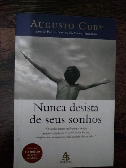 Livro Augusto Cury - Nunca Desista De Seus Sonhos