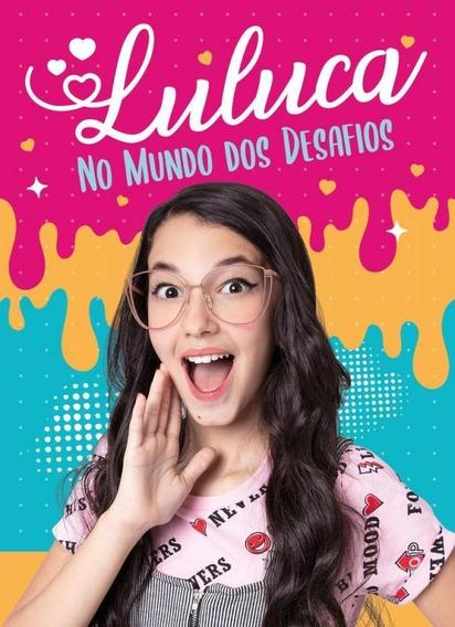 Luluca - No Mundo Dos Desafios - Astral Cultural
