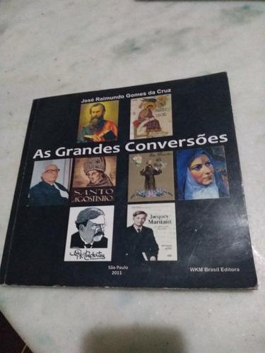 As Grandes Convenções José Raimundo Cruz