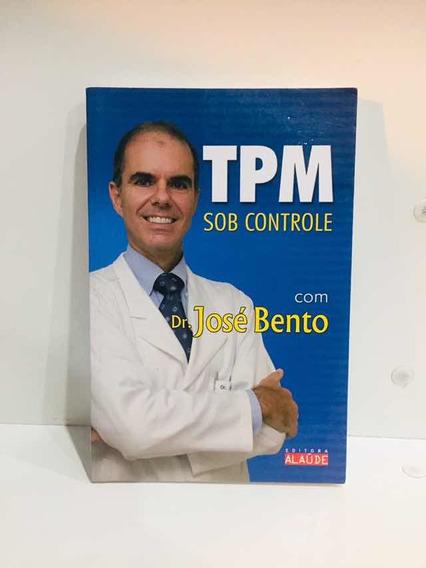 Livro- Tpm Sob Controle- José Bento