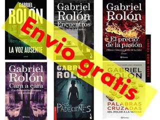 Gabriel Rolon, Pasión,padecientes,la Voz Ausente,etc-6libros