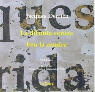 Difunta Ceniza, La - Jacques Derrida