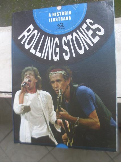Rolling Stones A Historia Ilustrada