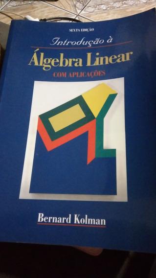 Livro Introdução A Àlgebra Linear Com Aplicações