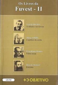 Os Livros Da Fuvest 2 A Cidade E As Serras / Capitães De Are
