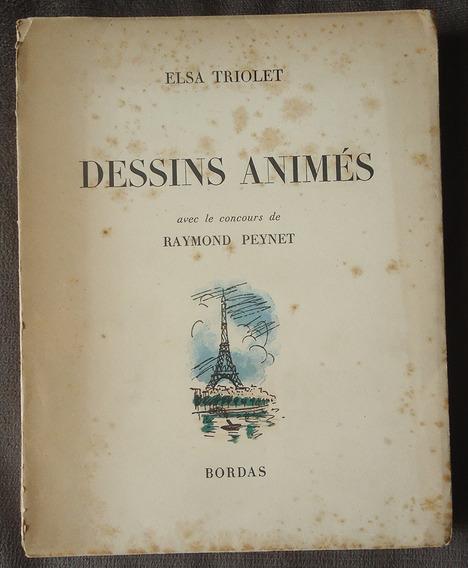 Dessinsanimés - Elsa Triolet - Livro Raro 1947