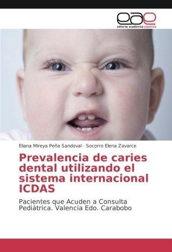 Prevalencia De Caries Dental Utilizando El Sistema Internaci