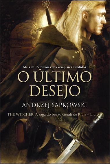 Livro: Coleção The Witcher - O Último Desejo - Volume 1