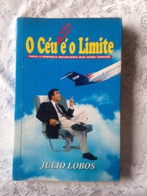 O Céu Não É O Limite - Livro De Administração