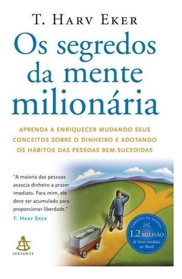 Livro Os Segredos Da Mente Milionária - Aprenda A Enriquecer