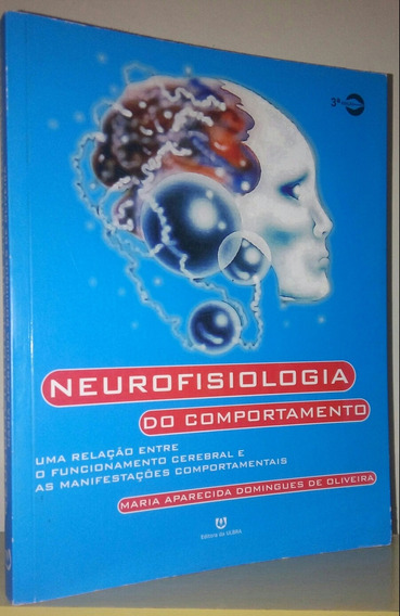 Neurofisiologia Do Comportamento, Maria Aparecida Domingues