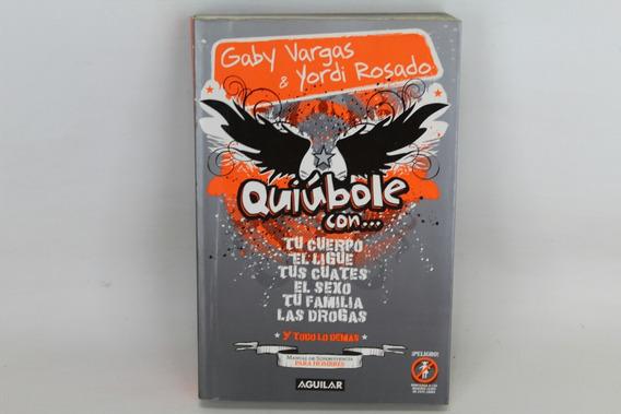 L2976 Gaby Vargas Yordi Rosado Quiubole Con...