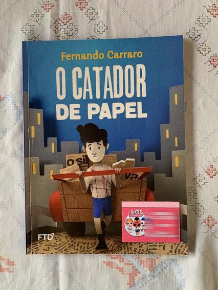 O Catador De Papel - Fernando Carraro - Ftd