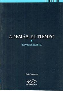 Ademas El Tiempo - Salvador Biedma