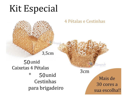 Forminhas Doces 50un 4 Pétalas 3,5cm E 50un Cestinhas 3cm