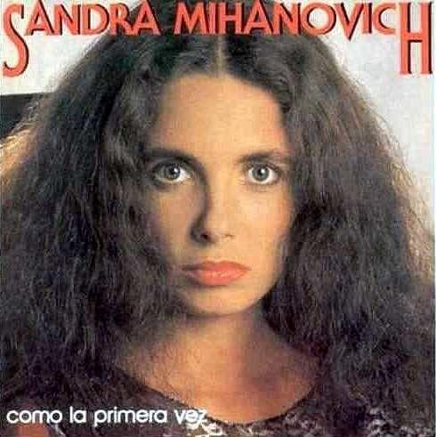 Sandra Mihanovich Como La Primera Vez ( Lp )
