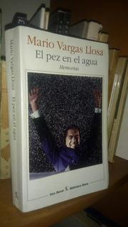 Mario Vargas Llosa. El Pez En El Agua. Firmado