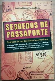 Segredos De Passaporte - Américo R. M. Netto