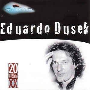 Cd Eduardo Dusek, 20 Músicas Do Século X X/ Frete Grátis