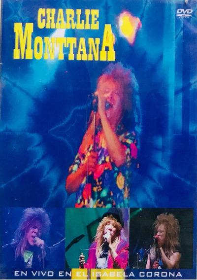 Charlie Montana, En Vivo En El Isabela Corona Dvd