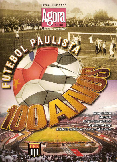 Álbum Futebol Paulista 100 Anos Sindbol - Scaner