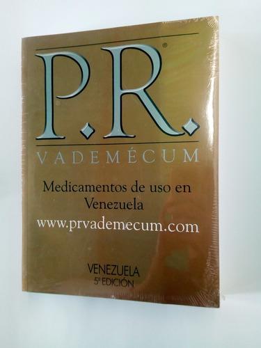 Imagen 1 de 3 de P.r. Vademécum Medicamentos De Uso En Venezuela. 5ta Edición