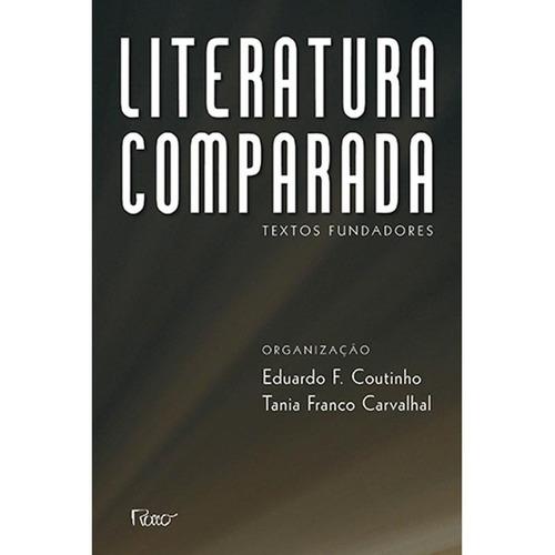 Imagem 1 de 1 de Literatura Comparada - Textos Fundadores