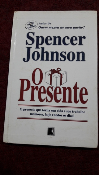 Livro O Presente. Spencer Johnson