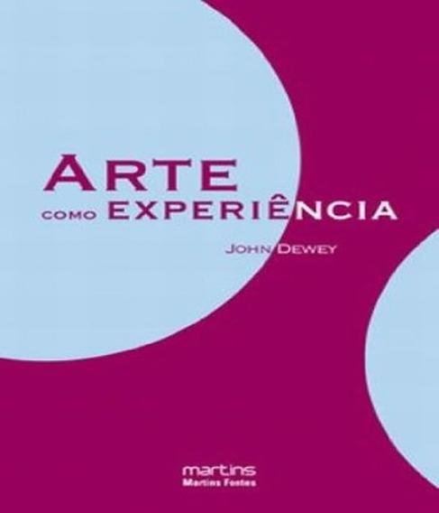 Arte Como Experiencia