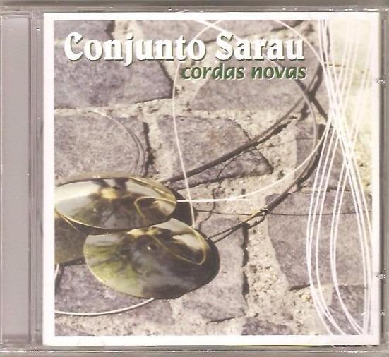 Cd Conjunto Sarau - Cordas Novas-part. Deo Rian, Cesar Faria