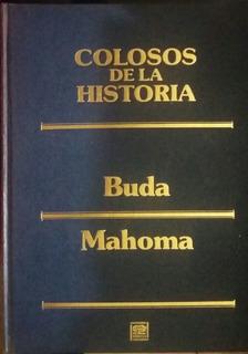 Colosos De La Historia Buda - Mahoma