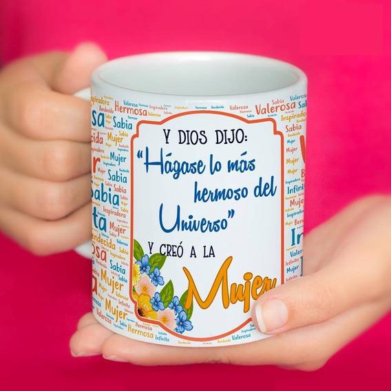 Taza Ceramica Dia De La Mujer O Regalo Para Cualquier Dia