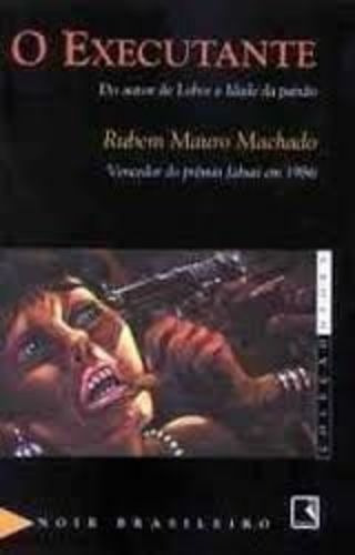 Livro O Executante - Coleção Negra Rubem Mauro Machado